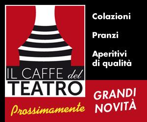 CAFFè DEL TEATRO APRILE 2017