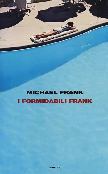 I Formidabili Frank
