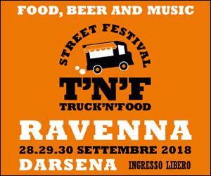 TRUCK'N'FOOD FESTIVAL DARSENA HOME MRT 24 – 30 09 18